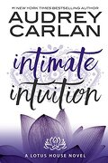 Lotus House, Tome 6: Intimate Intuition