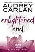 Lotus House, Tome 7: Enlightened End