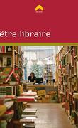 Être libraire