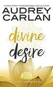 Lotus House, Tome 3: Divine Desire