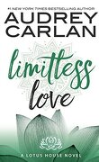 Lotus House, Tome 4: Limitless Love