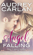 The Falling series, Tome 1 : Angel Falling