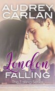 The Falling series, Tome 2 : London Falling