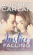 The Falling series, Tome 3 : Justice Falling