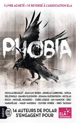 Phobia Livre De Jean Luc Bizien Nicolas Koch