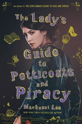 Couverture du livre : The Lady's Guide to Petticoats and Piracy