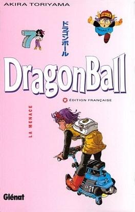 Couverture du livre : Dragon Ball, Tome 7 : La Menace