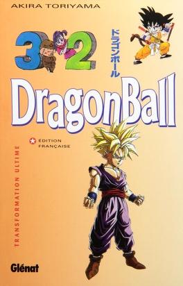 Couverture du livre : Dragon Ball, Tome 32 : Transformation ultime