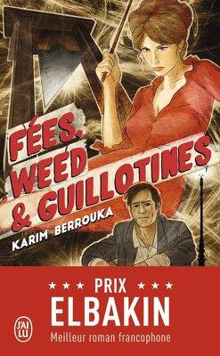 Couverture de Fées, weed et guillotines