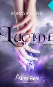 Lucide, Tome 1 : Initiation