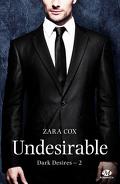 Dark Desires, Tome 2 : Undesirable