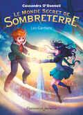 Le Monde secret de Sombreterre, Tome 2 : Les Gardiens