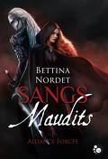 Sangs maudits, Tome 1 : Alliance forcée