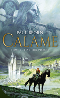Calame, Tome 1 : Les Deux Visages