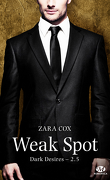 Dark Desires, Tome 2.5 : Weak Spot