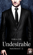Dark Desires, Tome 2 : Undesirable
