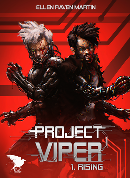 Couverture du livre : Project Viper, Tome 1 : Rising