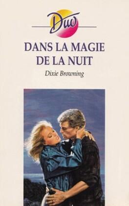 Couverture du livre : Dans la magie de la nuit