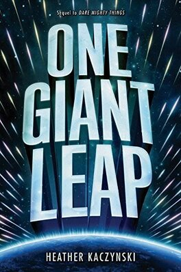 Couverture du livre : Dare Mighty Things, Tome 2 : One Giant Leap