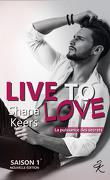 Live to Love - Saison 1 : La puissance des secrets (nouvelle édition)