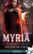 Myria, Tome 2 : Les enfants de Nola