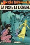 couverture Yoko Tsuno, Tome 12 : La Proie et l'ombre