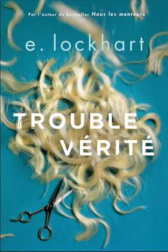 Couverture du livre : Trouble vérité