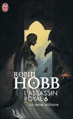 Couverture de L'Assassin royal, Tome 6 : La Reine solitaire