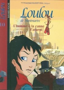 Couverture du livre : Loulou de Montmartre, Tome 1 : L'homme à la canne d'argent