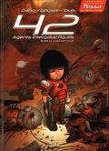 42 Agents Intergalactiques, Tome 4: Cal'Han (1/2) Frères d'armes