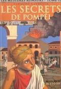 Les Mystères romains, tome 2 : Les secrets de Pompéi