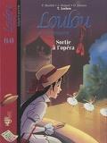 Loulou de Montmartre, Tome 14 : Sortie à l'opéra