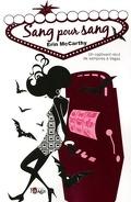 Vegas Vampires, Tome 1 : Sang pour Sang