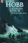 couverture L'Assassin royal, Tome 11 : Le Dragon des glaces