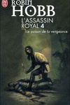 couverture L'Assassin royal, Tome 4 : Le Poison de la vengeance