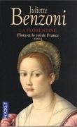 La Florentine, tome 4  : Fiora et le Roi de France