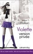 Violette, Tome 3 : Viollette version privée