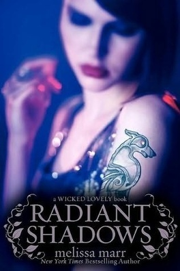 Couverture du livre : Wicked Lovely, Tome 4 : Radiant Shadows