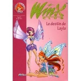 Winx Club Tome 26 Le Destin De Layla Livre De Sophie