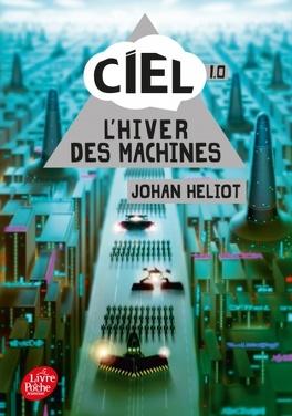 Couverture du livre : Ciel 1.0 : L'Hiver des machines