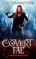 A Spy Among the Fallen, Tome 1: Covert Fae