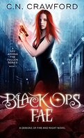 A Spy Among The Fallen, Tome 2: Black Ops Fae