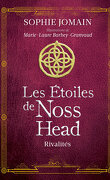 Les Étoiles de Noss Head, Tome 2 : Rivalités (Édition Illustrée)