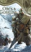 Orcs & Gobelins Tome 3 : Gri'im