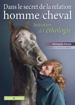 Couverture du livre : Initiation à l'éthologie, au coeur de la relation homme/cheval