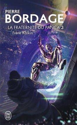 Couverture du livre : La Fraternite du Panca, Tome 3 : Frère Kalkin
