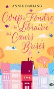Coup de foudre à la librairie des cœurs brisés