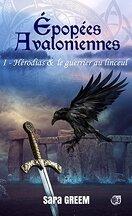Épopées avaloniennes, Tome 1 : Hérodias & le guerrier au linceul