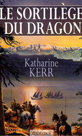Le Cycle de Deverry, tome 4 : Le Sortilège du Dragon