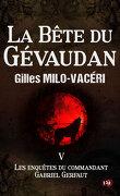 Les Enquêtes du commandant Gabriel Gerfaut, Tome 5 : La Bête du Gévaudan